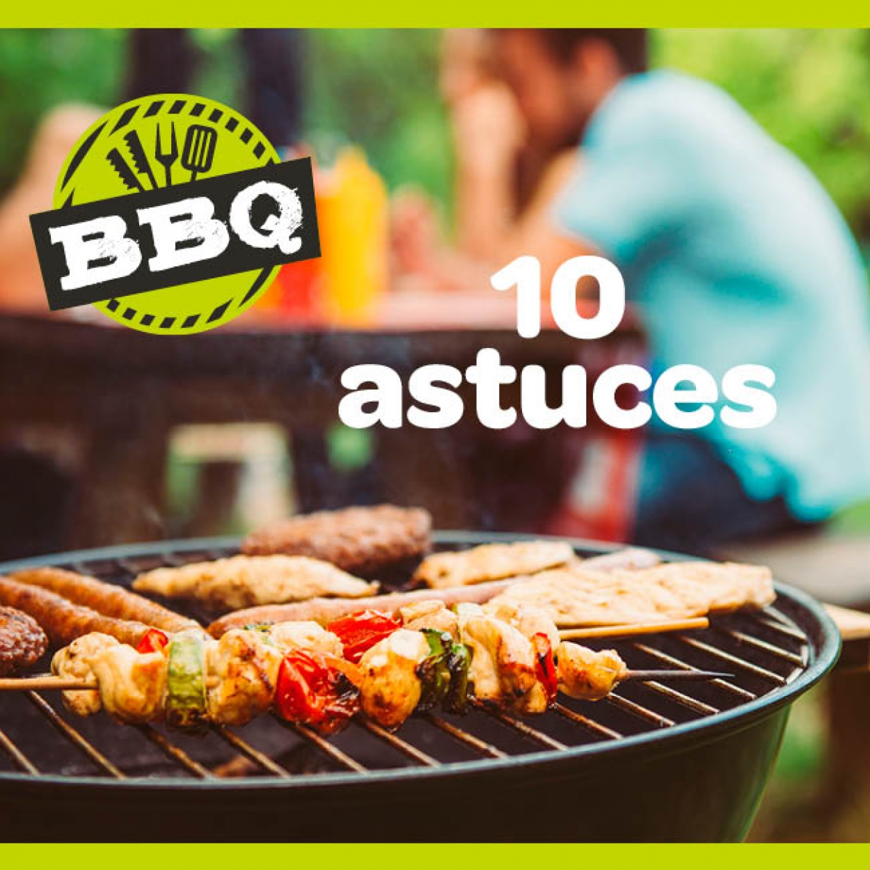 Campagne BBQ astuces Carrefour